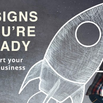 5 signs you are ready to start your own business