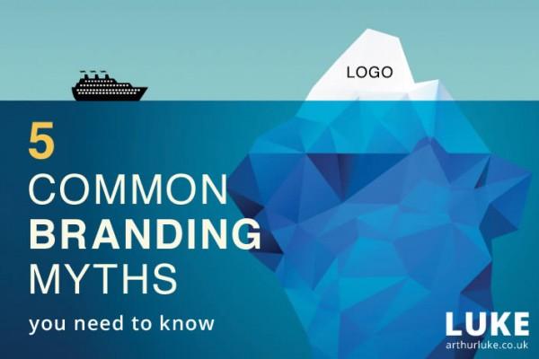 5 Common Branding Myths