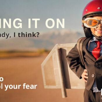 Bring it on - Fear - The entrepreneur's friend
