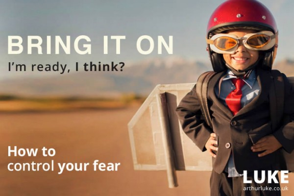Bring it on - Fear - The entrepreneur's friend