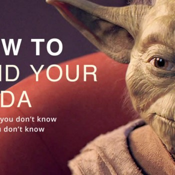How to find your Yoda - Because you don't know what you don't know