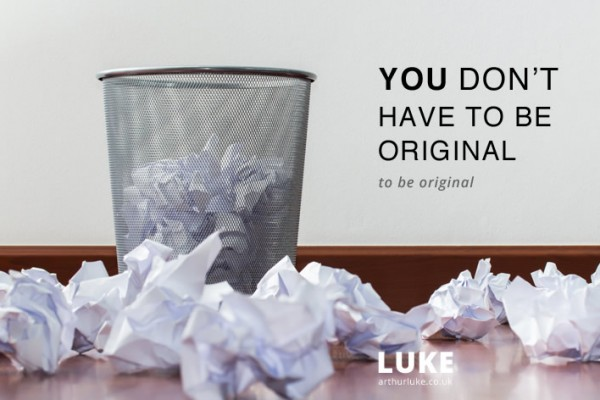 You don't have to be original to be original