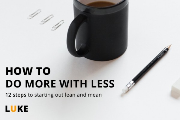 How to Do More with Less