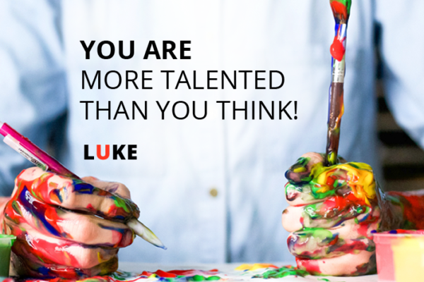 You are more talented than you think!