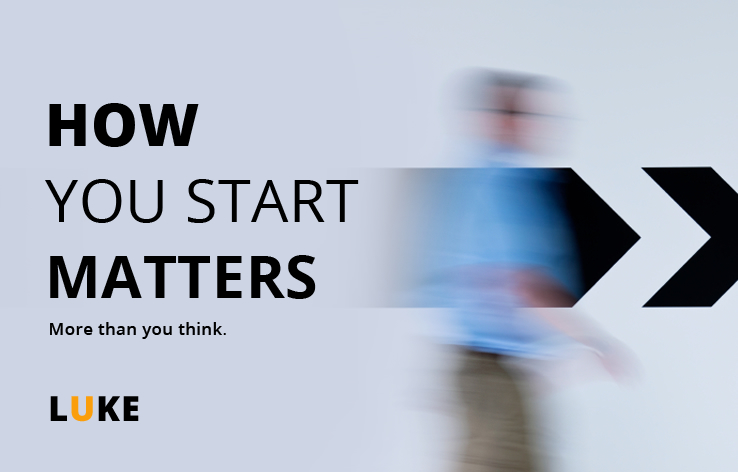 How you start matters - more than you think