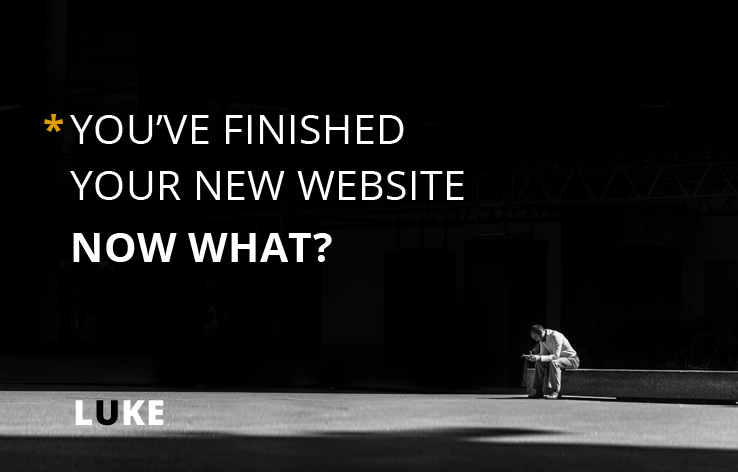 You've finished your new website - Now what?
