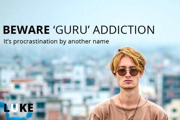 Beware guru addiction